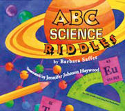 ABC Science Riddles, by Barbara Saffer