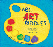ABC Art Riddles, by Carol Murray