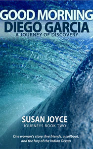 Good Morning Diego Garcia, by Susan Joyce
